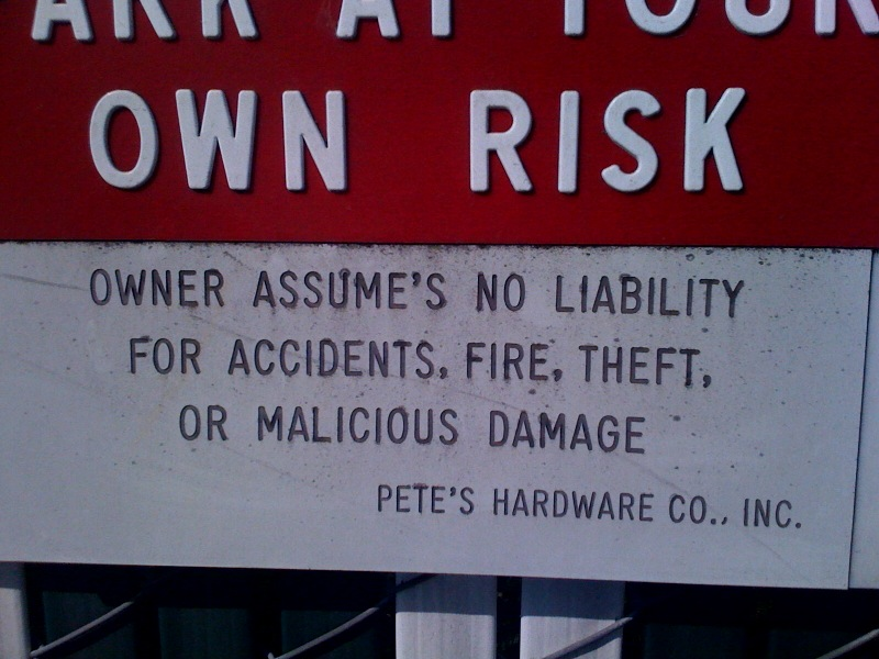 Owner Assume's No Liability – Apostrophe Abuse